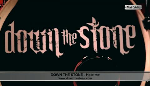 Down The Stone - Hate me