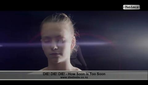 Die! Die! Die! - How Soon Is Too Soon