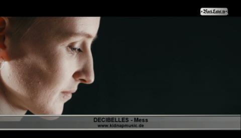 Decibelles - Mess