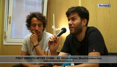 First Breath After Coma - Interview at 42.Musikfestwochen in Winterthur