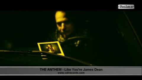 The Anthem - Like You're James Dean