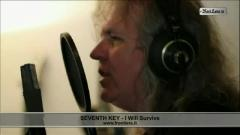Seventh Key - I Will Survive (EPK)