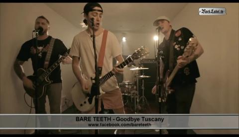 Bare Teeth - Goodbye Tuscany